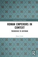 Roman Emperors in Context