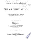 Explanations and Sailing Directions to Accompany the Wind and Current Charts Book