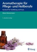 Aromatherapie für Pflege- und Heilberufe