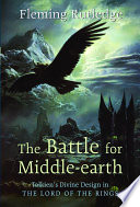 """""""The Battle for Middle-earth: Tolkien's Divine Design in The Lord of the Rings"""" by Fleming Rutledge"""