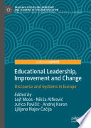 Educational Leadership, Improvement and Change