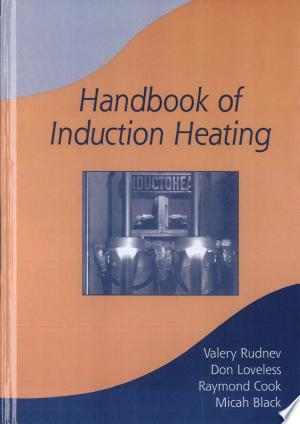 Free Download Handbook of Induction Heating PDF - Writers Club