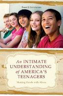 An Intimate Understanding of America's Teenagers: Shaking ...