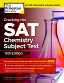 Cracking the SAT Chemistry Subject Test  15th Edition Book