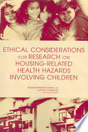 Ethical Considerations for Research on Housing Related Health Hazards Involving Children