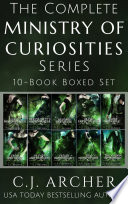 The Complete Ministry of Curiosities Series  10 Book Boxed Set