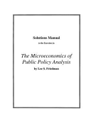 Solutions Manual to the Exercises in the Microeconomics of Public Policy Analysis