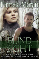 Blind Sight  PSI Sentinels  Book Two  Guardians of the Psychic Realm  Book