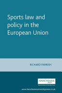 Sports Law and Policy in the European Union
