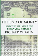 The End of Money and the Struggle for Financial Privacy