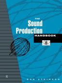 The Sound Production Handbook