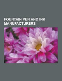 Fountain Pen and Ink Manufacturers