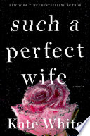 Such a Perfect Wife Book PDF