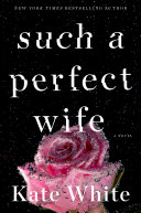 Such a Perfect Wife [Pdf/ePub] eBook