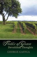 Fields of Grace   Devotional Thoughts