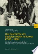 Die Geschichte der Sozialen Arbeit in Europa (1900–1960)