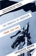 The Embrace of Unreason