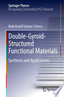 Double Gyroid Structured Functional Materials