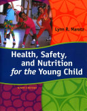 Health  Safety  and Nutrition for the Young Child   Coursemate
