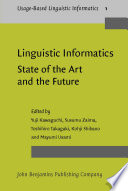 Linguistic Informatics State Of The Art And The Future
