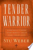 Tender Warrior Book