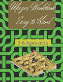 Mazes Workbook Easy to Hard 3 6 Ages Olds