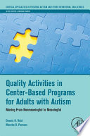 Quality Activities in Center-Based Programs for Adults with Autism