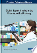 Global Supply Chains in the Pharmaceutical Industry