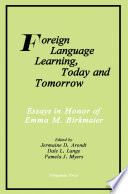 Foreign Language Learning, Today and Tomorrow