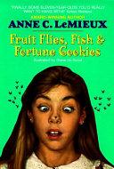Fruit Flies  Fish   Fortune Cookies Book PDF