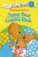 Sister Bear and the Golden Rule