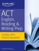 ACT English, Reading, & Writing Prep
