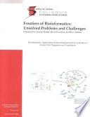 (Sackler NAS Colloquium) Frontiers of Bioinformatics