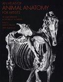 An Atlas of Animal Anatomy for Artists