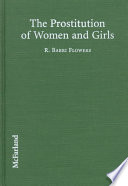 The Prostitution of Women and Girls by Ronald B. Flowers PDF