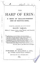 The Harp Of Erin A Book Of Ballad Poetry And Of Native Song Collected By R Varian