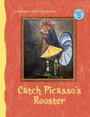 Catch Picasso s Rooster
