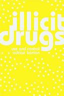 Illicit Drugs