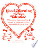 Good Morning to You, Valentine