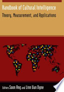 """""""Handbook of Cultural Intelligence: Theory, Measurement, and Applications"""" by Soon Ang, Linn Van Dyne"""