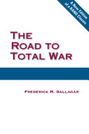 The Road To Total War