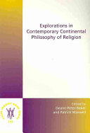 Explorations in Contemporary Continental Philosophy of Religion