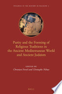 Purity and the Forming of Religious Traditions in the Ancient Mediterranean World and Ancient Judaism