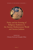 Pdf Purity and the Forming of Religious Traditions in the Ancient Mediterranean World and Ancient Judaism