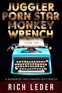 Juggler  Porn Star  Monkey Wrench