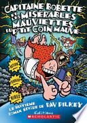 Capitaine Bobette Et Les Mis?rables Mauviettes Du P'Tit Coin Mauve (Tome 8)
