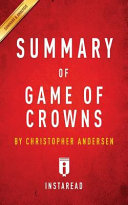 Summary of Game of Crowns by Christopher Andersen   Includes Analysis