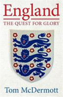 England   The Quest for Glory