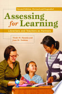 Assessing for Learning  Librarians and Teachers as Partners  2nd Edition