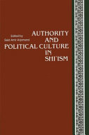 Authority and Political Culture in Shi'ism ebook
